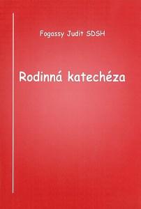 Forgassy J. - Rodinna katecheza